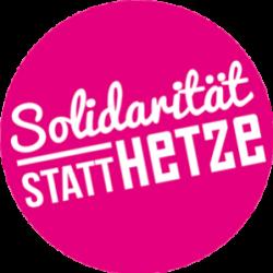 """Signet """"Solidarität statt Hetze"""""""